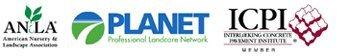 ANLA (American Nursery & Landscape Association), PLANET (Professional Landcare Network), ICPI (Interlocking Concrete Pavement Institute)