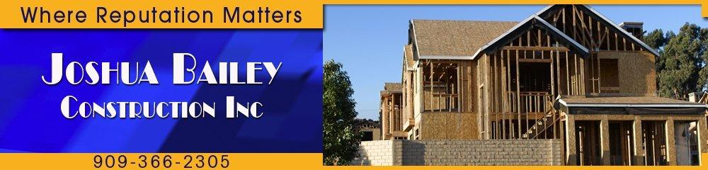 Home Builders - Big Bear City, CA - Joshua Bailey Construction Inc