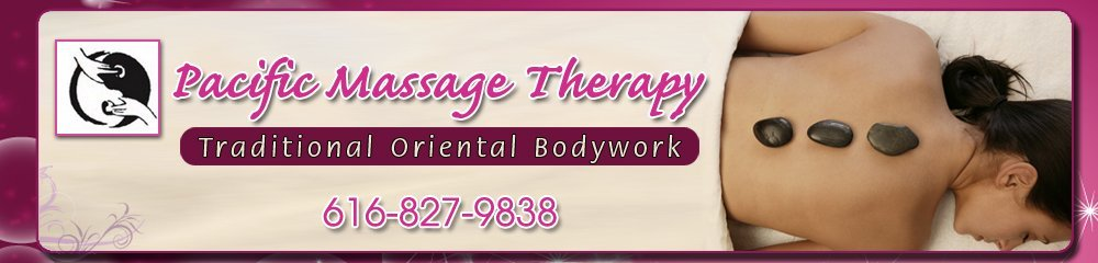 Massage Services - Kentwood, MI - Pacific Massage Therapy