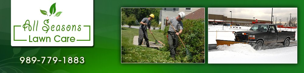 Lawn Care   Snow Removal - Mount Pleasant, MI - All Seasons Lawn Care