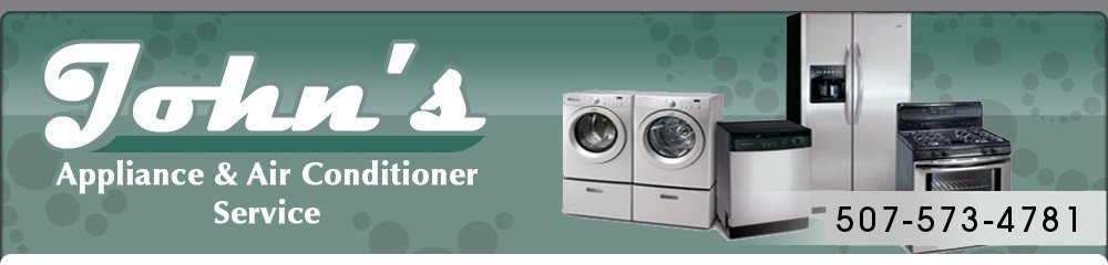 John's Appliance and Air Conditioner Service - Owatonna, MN