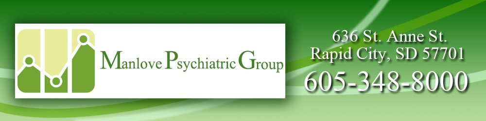 Psychiatrist Rapid City, SD - Manlove Psychiatric Group