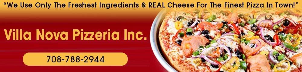 Pizza Restaurant - Stickney, IL - Villa Nova Pizzeria Inc.