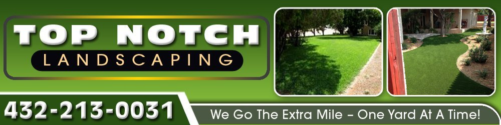 Landscaping Service Big Spring, TX - Top Notch Landscaping