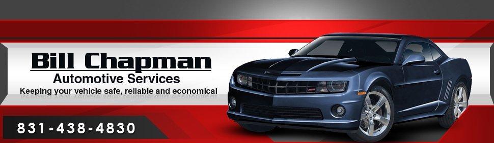 Automotive services - Bill Chapman Automotive Services - Scotts Valley, CA
