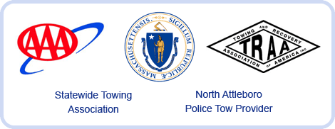 AAA Preferred Service Provider, Massachusetts State Police Tow Provider, TRAA - National and Recovery Association of America, Statewide Towing Association, North Attleboro Police Tow Provider