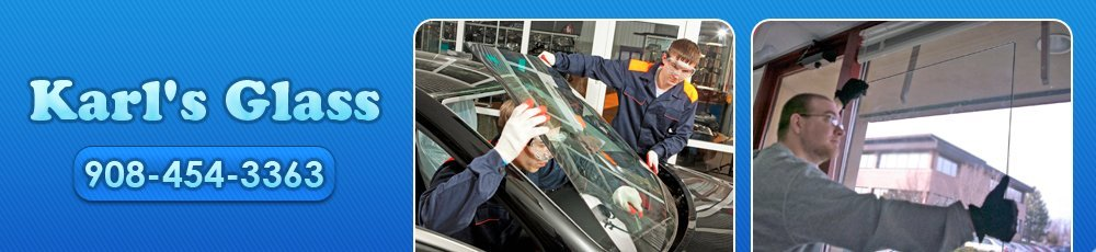 Auto Glass Services - Phillipsburg, NJ - Karl's Glass