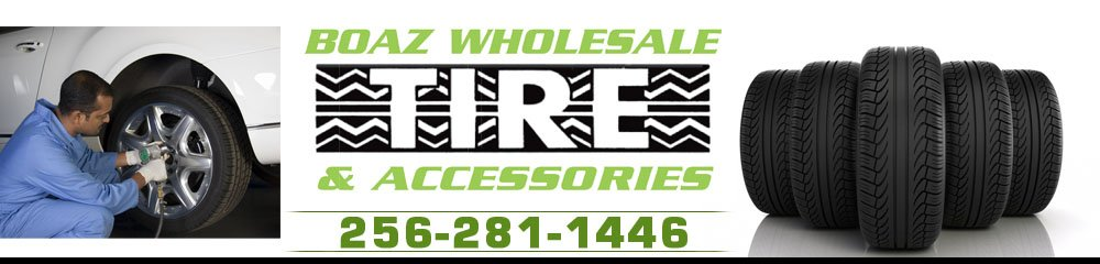 Tire Dealers  - Boaz, AL - Boaz Wholesale Tire & Accessories