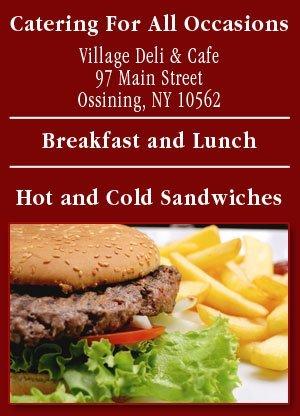 Catering - Ossining, NY - Village Deli & Café