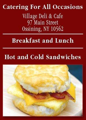 Delicatessen - Ossining, NY - Village Deli & Café