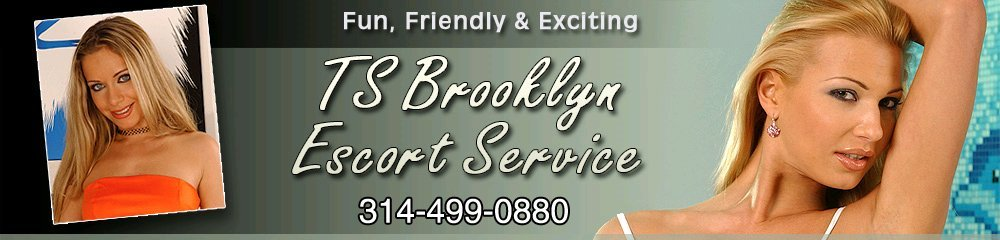 Beautiful Ladies - Saint Louis, MO - TS Brooklyn Escort Service