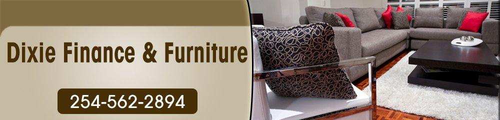 Furniture Shop - Mexia, TX - Dixie Finance & Furniture