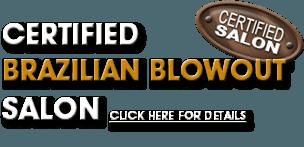 Certified brazilian blowout salon