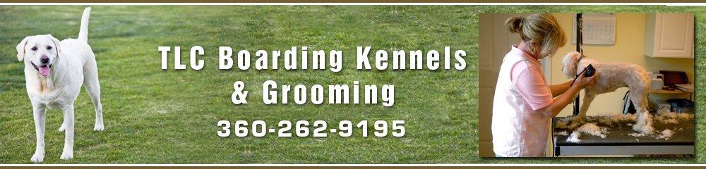Kennels - Winlock, WA - TLC Boarding Kennels & Grooming