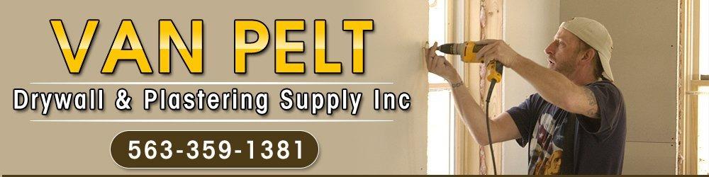 Drywall Contractors - Bettendorf, IA  - Van Pelt Drywall & Plastering Supply Inc