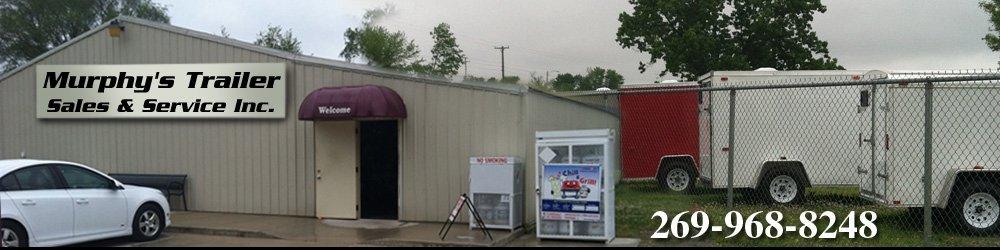 Trailer Repair - Battle Creek, MI - Murphy's Trailer Sales & Service Inc.