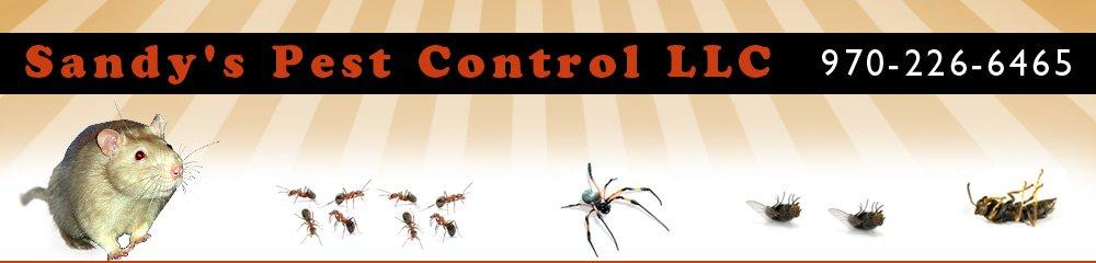 Pest Control Service - Fort Collins, CO - Sandy's Pest Control LLC