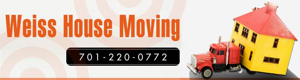 Moving Services - Bismarck, ND - Weiss House Moving