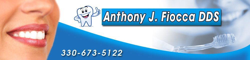 Dental Clinic - Kent, OH - Anthony J. Fiocca DDS