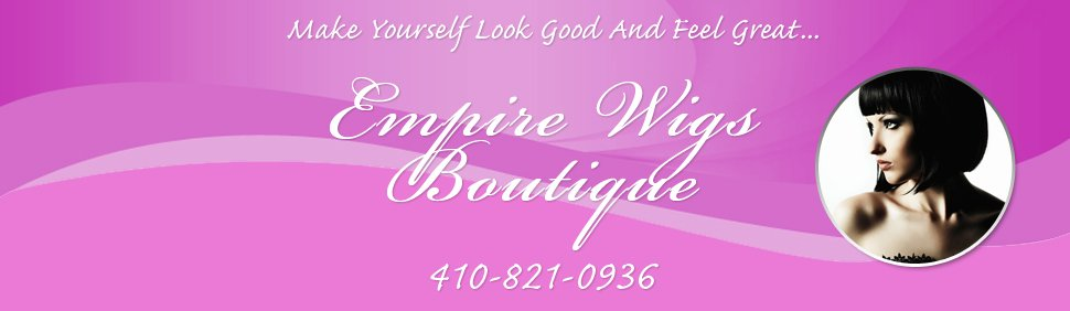 Wigs and Hair Pieces - Towson, MD - Empire Wigs Boutique