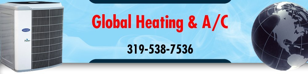 Air Conditioning Contractor - Cedar Rapids, IA - Global Heating & A/C