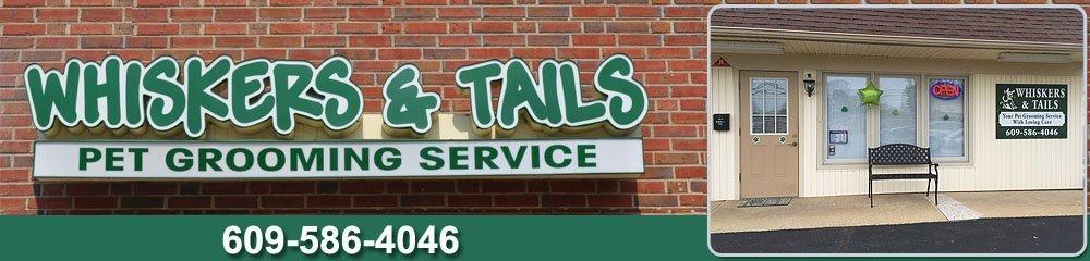 Pet Groomer - Hamilton, NJ - Whiskers & Tails