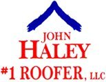 John Haley #1 Roofer, LLC logo