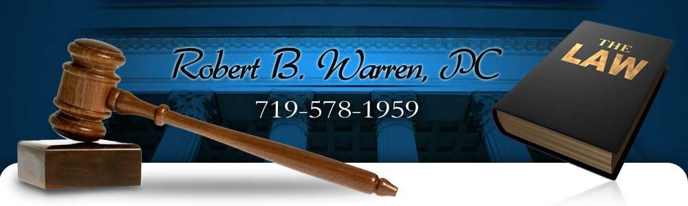 Divorce And Family Law Attorney - Colorado Springs, CO - Robert B. Warren, PC