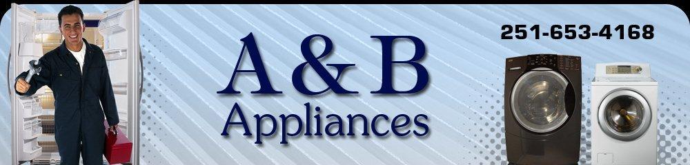 Appliance Repair Service - Theodore, AL - A & B Appliances