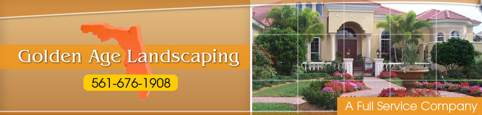 Golden Age Landscaping - The Art of Landscaping - Palm Beach Gardens,  FL