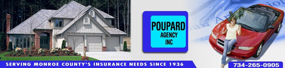 Insurance Company - Monroe, MI - Poupard Agency Inc