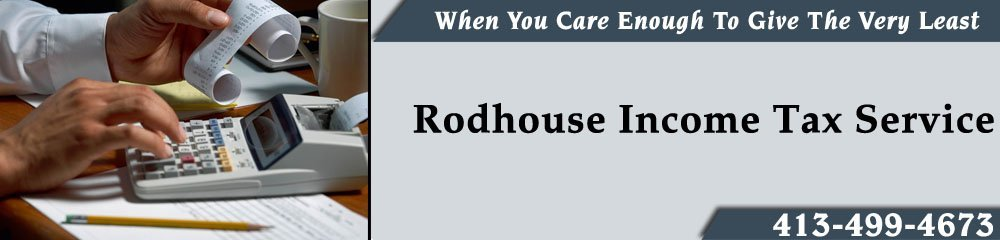Tax Accountant - Pittsfield, MA - Rodhouse Income Tax Service