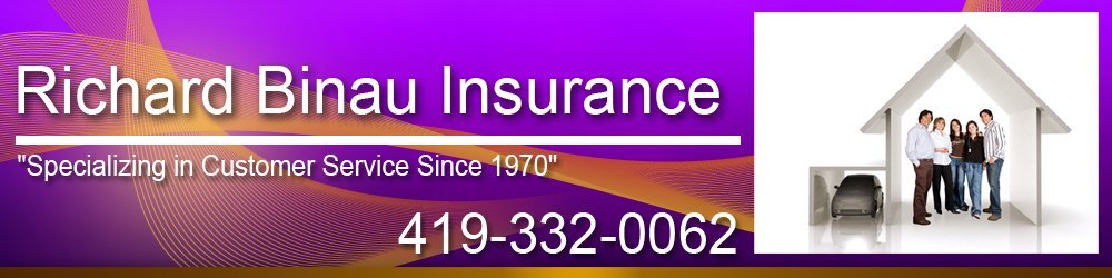 Insurance Agent Fremont, OH ( Ohio ) - Richard Binau Insurance