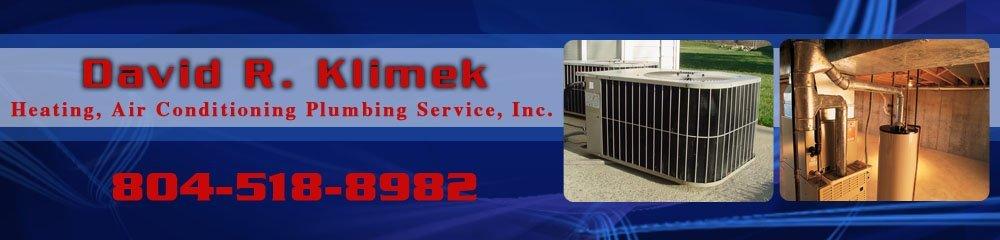 HVAC Contractor - Disputanta, VA - David R. Klimek Heating, Air Conditioning Plumbing Service, Inc.