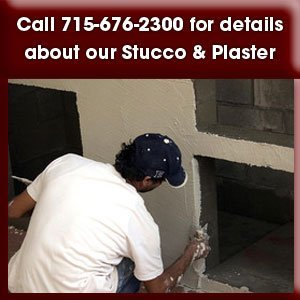 Stucco - Marshfield, WI  - EBE Masonry, LLC-Call 715-676-2300 for details  about our Stucco & Plaster