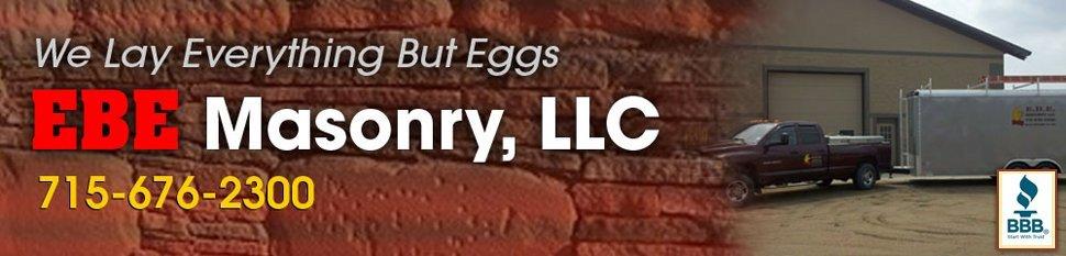 Masonry - Marshfield, WI - EBE Masonry,LLC