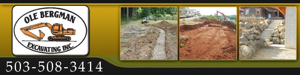 Excavating Contractor - Dallas, OR - Ole Bergman Excavating Inc