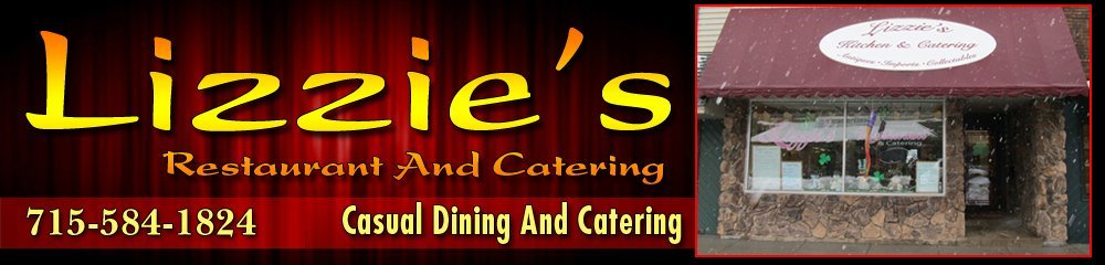 Restaurant - Shawano, WI - Lizzie's Restaurant and Catering