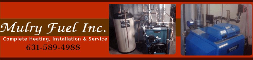 Heating Systems Sayville, NY  -  Mulry Fuel Inc 631-589-4988