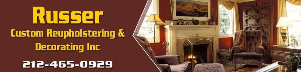 Interior Designers - Manhattan, NY - Russer Custom Reupholstering & Decorating Inc