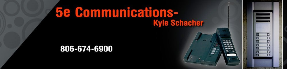 Communications Amarillo, TX-5e Communications-Kyle Schacher