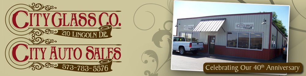 Glass Service - Fredericktown, MO - City Glass & Auto Sales