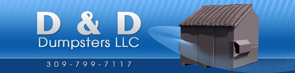 Trash Removal Coal Valley, IL - D & D Dumpsters LLC