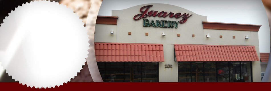 Food Store  | Wichita, KS | Juarez Bakery | 316-269-9410