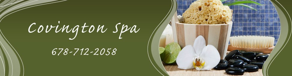 Spa Massage Covington, GA Covington Spa 678-712-2058