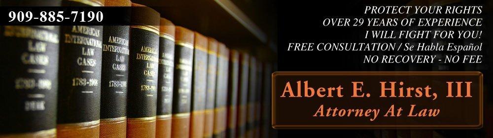 Lawyers - San Bernardino, CA - Albert E. Hirst, III Attorney At Law