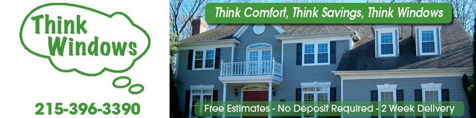 Windows Sales And Installation  - Southampton, PA - Think Windows Inc.