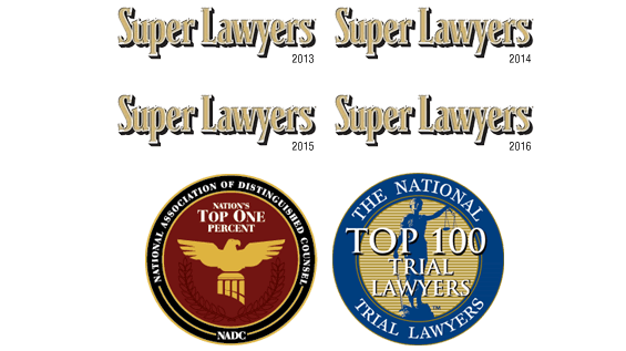 Super Lawyers 2013-2016, National Association of Distinguished Counsel Top 1%, The National Trial Lawyers Top 100
