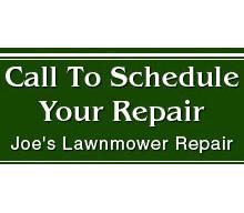 Lawn Mower Repair - Weirton, WV - Joe's Lawnmower Repair - Lawn Repair - Call To Schedule Your Repair