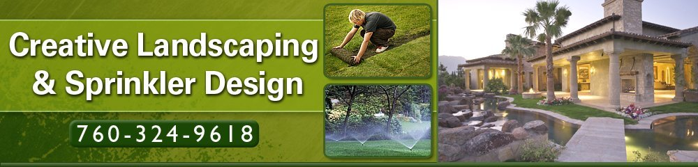 Landscaping - Cathedral City, CA - Creative Landscaping & Sprinkler Design
